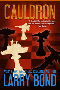 Novels by patrick larkin larry bond and i have released our third bestselling military thriller cauldron as an ebook buy it now for your kindle or your nook or through the fandeluxe Document